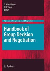 D. Marc Kilgour, Colin Eden - Handbook of Group Decision and Negotiation.pdf